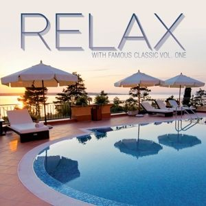 Relax With Famous Classic I, Diverse Interpreten