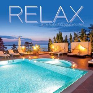 Relax With Famous Classic II, Diverse Interpreten