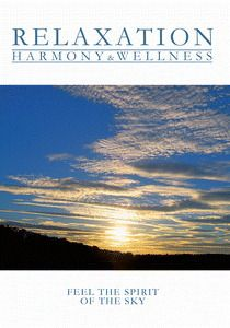 Relaxation - Harmony & Wellness - Feel the Spirit of the Sky, Diverse Interpreten