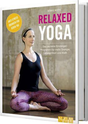 Relaxed Yoga, Wibke Roth