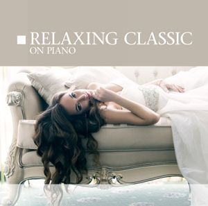 Relaxing Classic, Diverse Interpreten