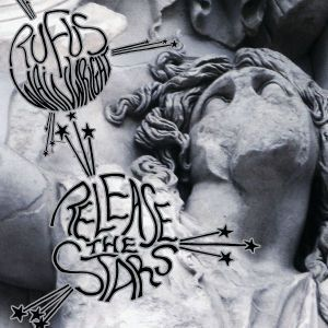 Release The Stars, Rufus Wainwright