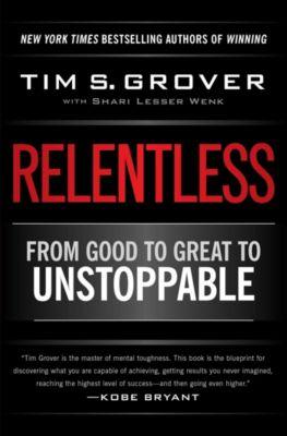 Relentless, Tim S. Grover, Shari Wenk