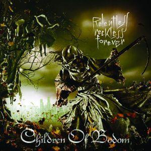 Relentless, Reckless Forever, Children Of Bodom