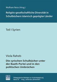 Religiös-gesellschaftliche Diversität in Schulbüchern islamisch geprägter Länder - Syrien - Viola Raheb |