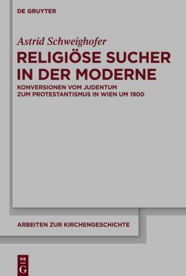 Religiöse Sucher in der Moderne, Astrid Schweighofer