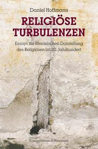 Religiöse Turbulenzen - Daniel Hoffmann |