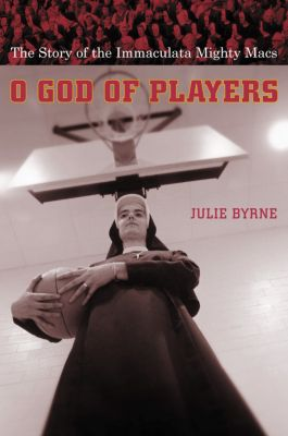 Religion and American Culture: O God of Players, Julie Byrne