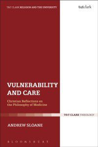 Religion and the University: Vulnerability and Care, Andrew Sloane
