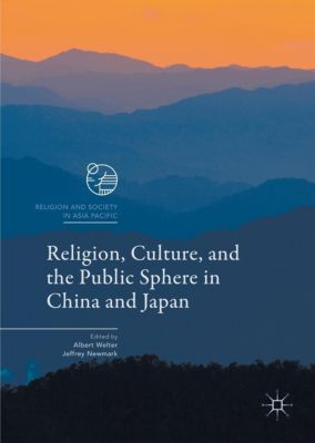 Religion, Culture, and the Public Sphere in China and Japan