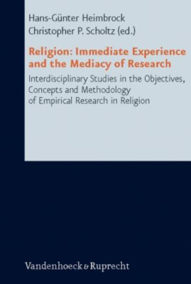 Religion: Immediate Experience and the Mediacy of Research