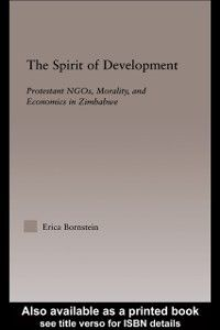 Religion in History, Society and Culture: Outstanding Dissertations: Spirit of Development, Erica Bornstein