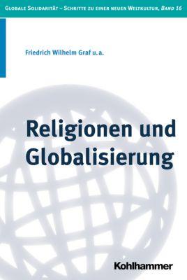 Religionen und Globalisierung, Friedrich Wilhelm Graf