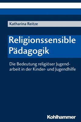 Religionssensible Pädagogik, Katharina Reitze