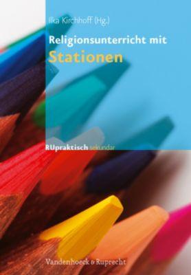 Religionsunterricht mit Stationen