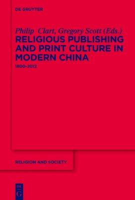 Religious Publishing and Print Culture in Modern China