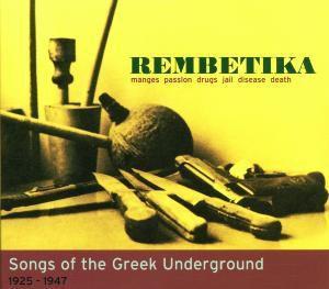 Rembetika-Songs Of The Greek U, Diverse Interpreten