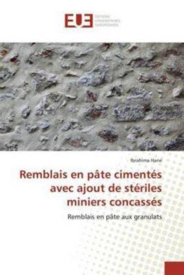 Remblais en pâte cimentés avec ajout de stériles miniers concassés, Ibrahima Hane