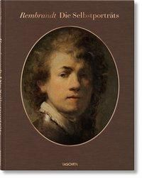Rembrandt. Die Selbstporträts