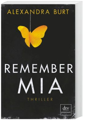 Remember Mia, Alexandra Burt