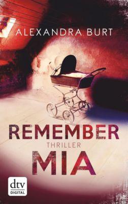 Remember Mia, Alexandra Burt