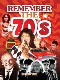 Remember the 70s, Derek Tait
