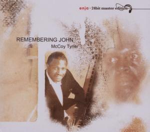 Remembering John-Enja24bit, McCoy Tyner