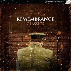 Remembrance Classics, Terfel, Hickox, Bamert, Lso, Bbcp