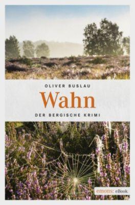 Remigius Rott: Wahn, Oliver Buslau
