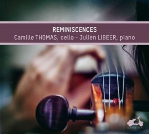 Reminiscences, Camille Thomas, Julien Libeer