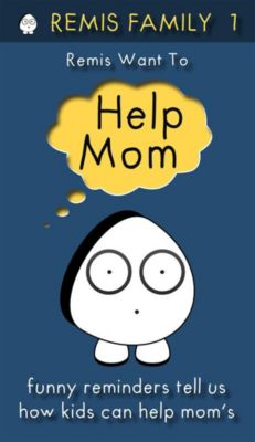 Remis Family Books: Remis Want To Help Mom, Remis Family