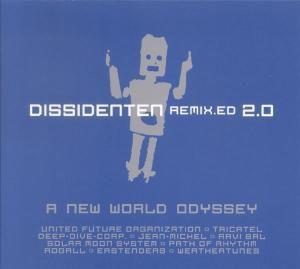 Remix.Ed 2.0 - A New World Odyss, Dissidenten