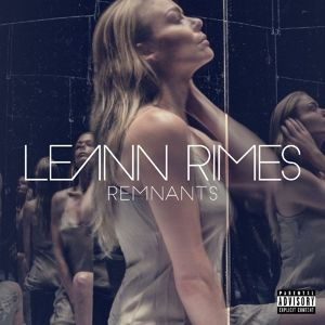 Remnants, LeAnn Rimes