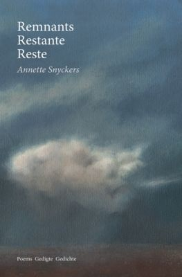 Remnants Restante Reste, Annette Snyckers