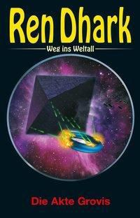 Ren Dhark, Weg ins Weltall - Die Akte Grovis