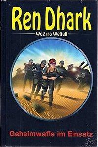 Ren Dhark, Weg ins Weltall - Geheimwaffe im Einsatz