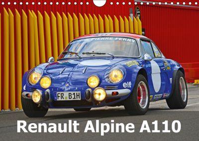 Renault Alpine A110 (Wandkalender 2019 DIN A4 quer), Ingo Laue