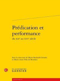 Rencontres: Prédication et performance du XIIe au XVIe siècle