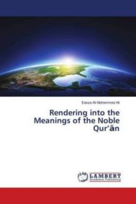 Rendering into the Meanings of the Noble Qur'an, Eassa Ali Mohammed Ali
