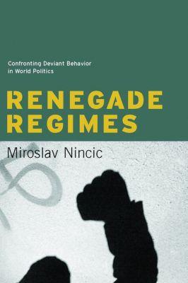 Renegade Regimes, Miroslav Nincic
