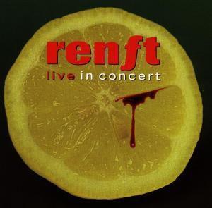 Renft-Live In Concert, Renft
