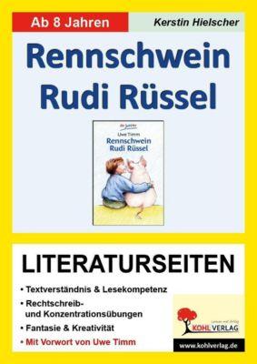 Rennschwein Rudi Rüssel - Literaturseiten, Kerstin Hielscher
