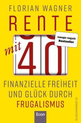 Rente mit 40 - Florian Wagner pdf epub