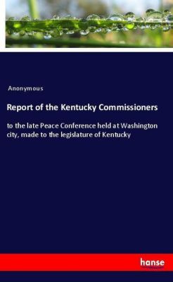 Report of the Kentucky Commissioners, Anonymous