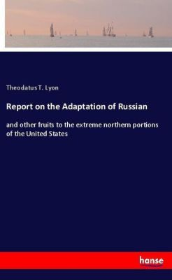 Report on the Adaptation of Russian, Theodatus T. Lyon