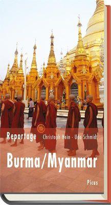 Reportage Burma/Myanmar, Christoph Hein, Udo Schmidt