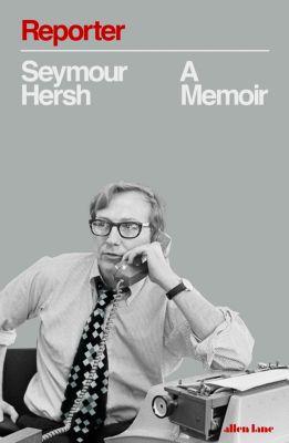 Reporter, Seymour M. Hersh