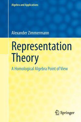 Representation Theory, Alexander Zimmermann
