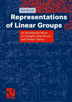 Representations of Linear Groups, Rolf Berndt