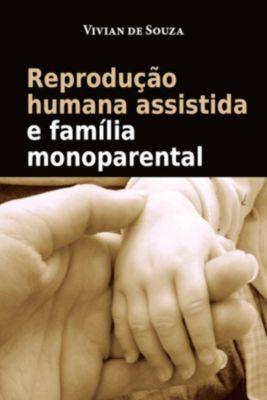 Reprodução Humana Assistida E Família Monoparental, Vivian de Souza